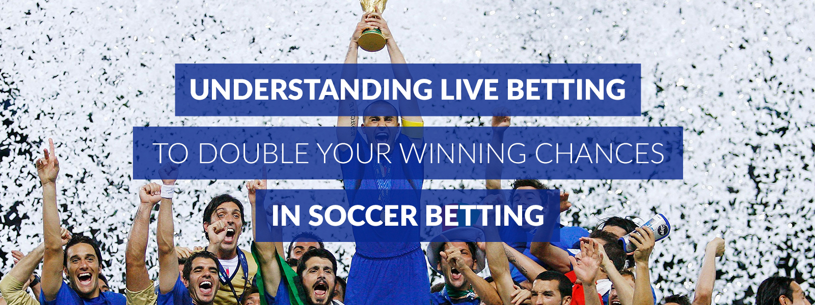 Understanding Live Betting To Double Your Winning Chances in Soccer Betting