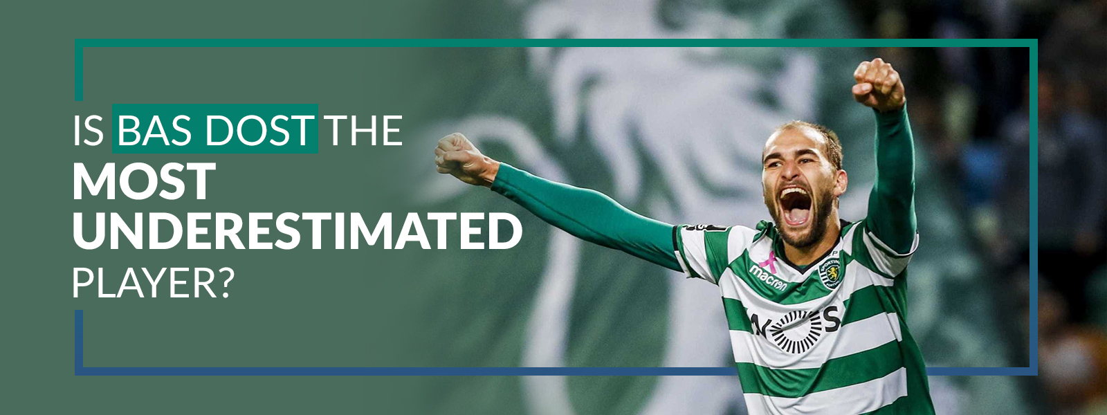 Is Bas Dost the Most Underestimated Player?