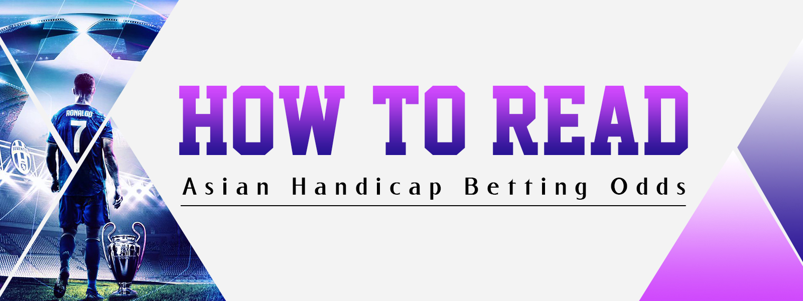 How To Read Asian Handicap Betting Odds