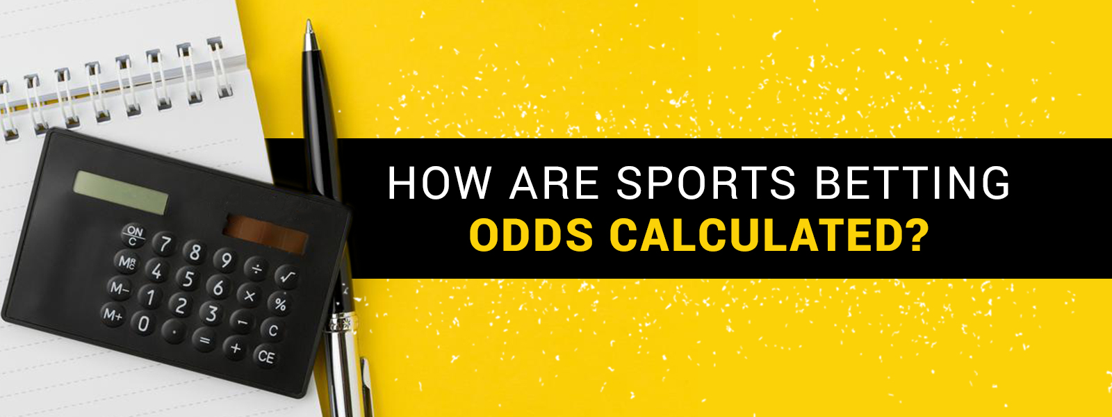 How are sports betting odds calculated?