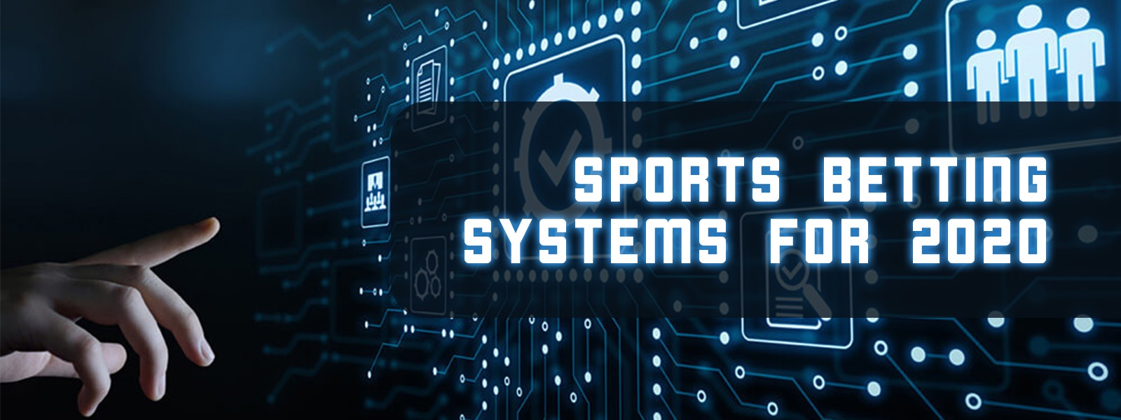 Sports Betting Systems for 2020